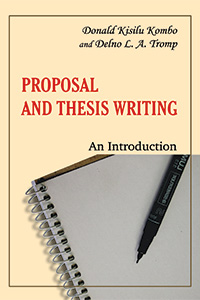 proposal and thesis writing an introduction by kombo and tromp